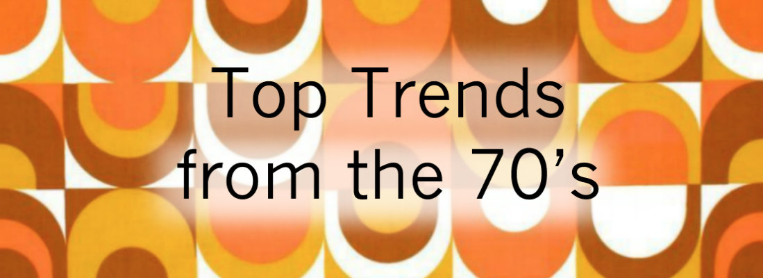 Trends from the 70's...