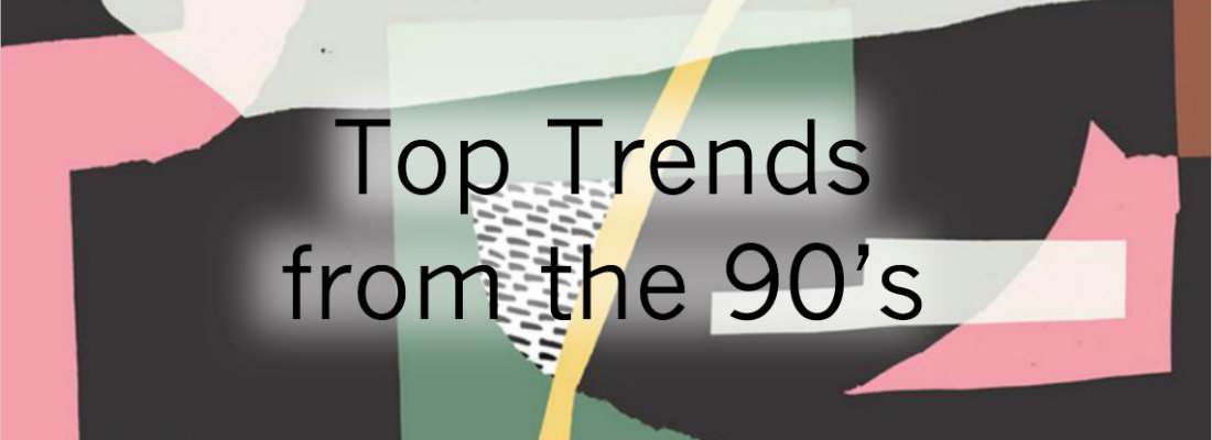 Trends from the 90's...